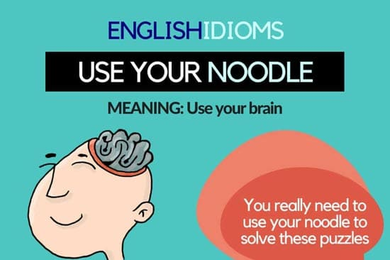 Food-Idioms-Use-your-noodle