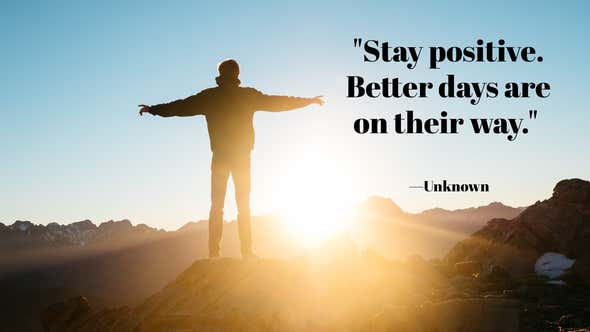 Looking for Positive Quotes? These 100 Stay Positive Quotes Should Help
